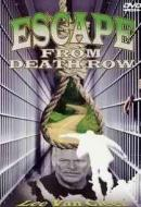 ESCAPE FROM DEATH ROW
